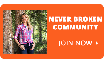 Join the Never Broken Community
